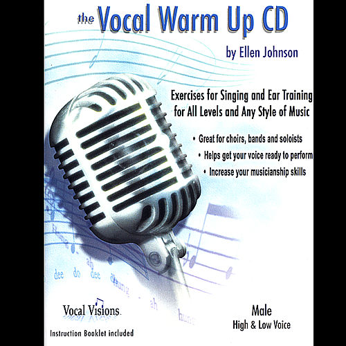 The Vocal Warm Up CD/Male High & Low Voice by Ellen Johnson
