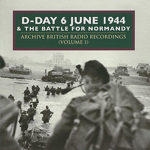 Play & Download D-Day & The Battle For Normandy (Vol 2) by Various Artists | Napster
