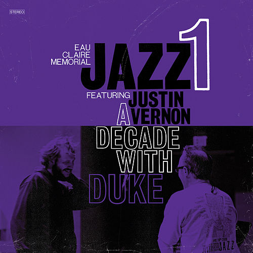 Play & Download A Decade With Duke by Eau Claire Memorial Jazz I | Napster