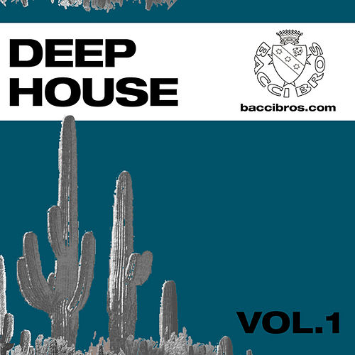 Play & Download Deep House Vol.1 by Various Artists | Napster