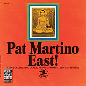 East! by Pat Martino