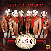 Play & Download Por Siempre by El Poder Del Norte | Napster