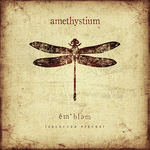 Play & Download Emblem (Selected Pieces) by Amethystium | Napster