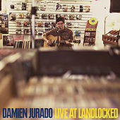 Play & Download Live At Landlocked by Damien Jurado | Napster