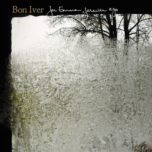 Play & Download For Emma, Forever Ago by Bon Iver | Napster