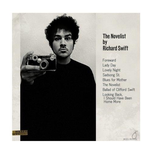 The Novelist / Walking Without Effort by Richard Swift