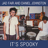 Play & Download It's Spooky by Jad Fair | Napster