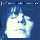 Play & Download Loneliest In The Morning by Julie Doiron | Napster