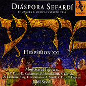 Play & Download Díaspora Sefardí: Romances & Música Instrumental by Montserrat Figueras | Napster