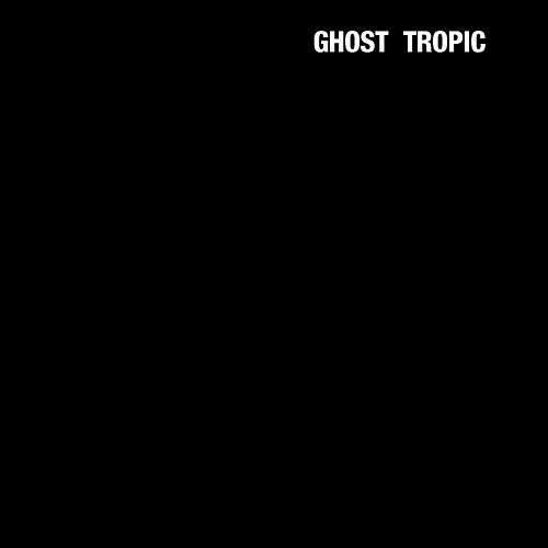 Ghost Tropic by Songs: Ohia