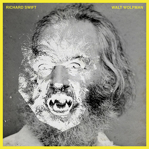 Play & Download Walt Wolfman by Richard Swift | Napster
