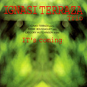 Play & Download It's Coming by Ignasi Terraza | Napster