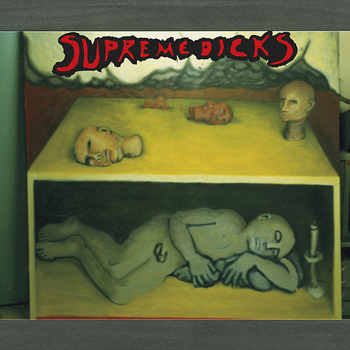 Play & Download Workingman's Dick by Supreme Dicks | Napster