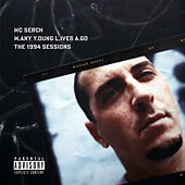 Play & Download M.any Y.oung L.ives A.go: The 1994 Sessions by M.C. Serch | Napster