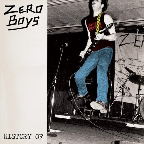 History Of… by Zero Boys