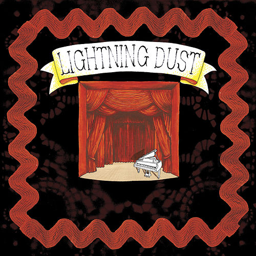 Lightning Dust by Lightning Dust