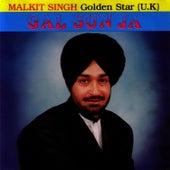 Play & Download Gal Sun Ja by Malkit Singh | Napster