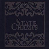 The State Champs by State Champs