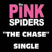 The Chase by The Pink Spiders