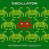 Play & Download Oscillator by Information Society | Napster