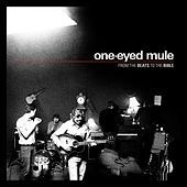 Play & Download From the Beats to the Bible by One-Eyed Mule | Napster