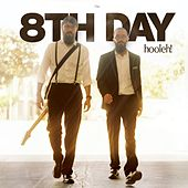 Play & Download Hooleh! by 8th Day | Napster