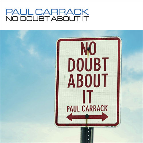 No Doubt about It by Paul Carrack