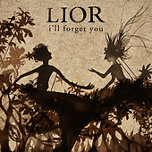 Play & Download I'll Forget You by Lior | Napster