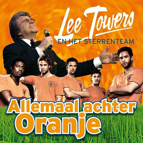 Allemaal Achter Oranje by Lee Towers