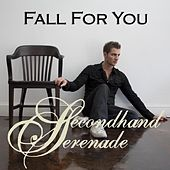 Play & Download Fall for You by Secondhand Serenade | Napster