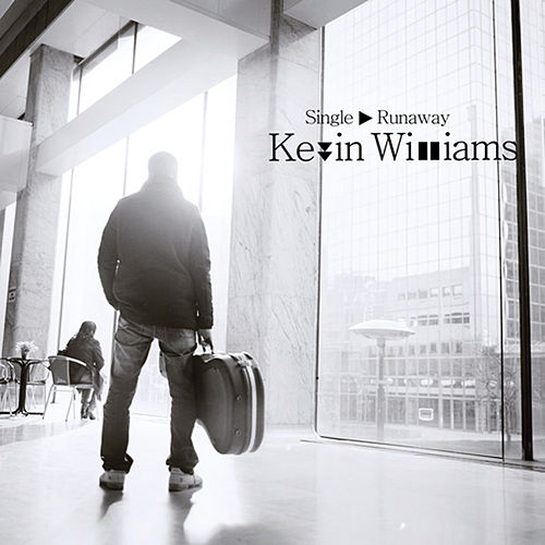 Play & Download Runaway by Kevin Williams | Napster