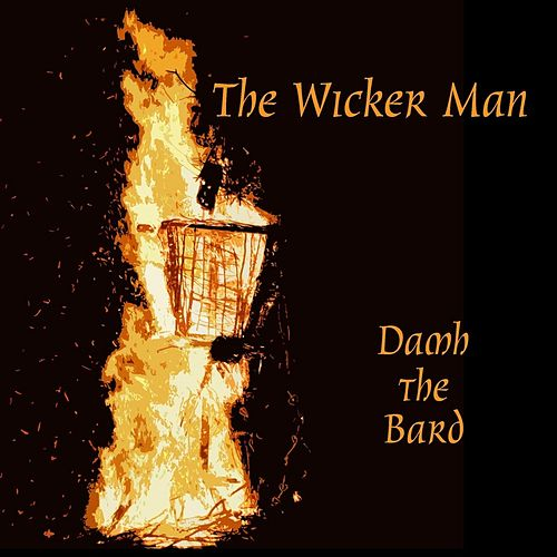 The Wicker Man by Damh the Bard