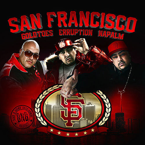 Play & Download San Francisco (feat. Napalm & Erruption) by Goldtoes | Napster
