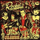 Hip Shakin' Voodoo by Rocket to Memphis