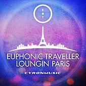 Play & Download Loungin´ Paris by Euphonic Traveller | Napster