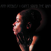 Play & Download I Can't Stand the Rain by Ann Peebles | Napster