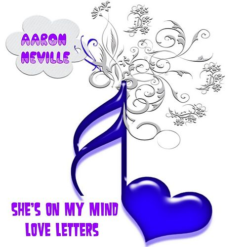 Play & Download She's on My Mind by Aaron Neville | Napster