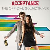 Play & Download Acceptance (2013) Soundtrack by Various Artists | Napster