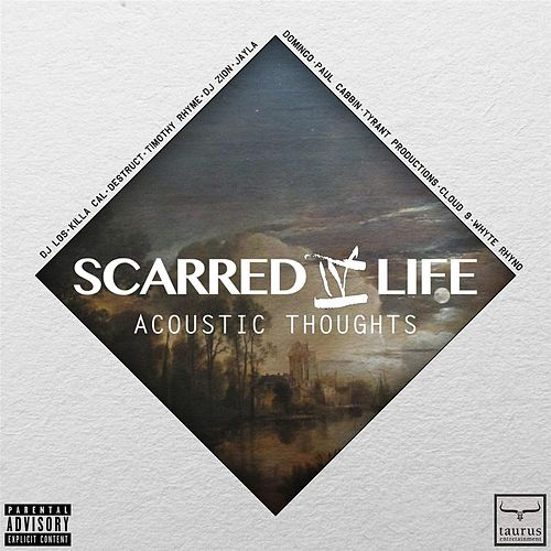 Acoustic Thoughts by Scarred Iv Life