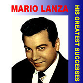 His Greatest Successes by Mario Lanza