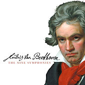 Play & Download Beethoven: The Nine Symphonies by Various Artists | Napster