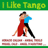 Play & Download I Like Tango by Various Artists | Napster