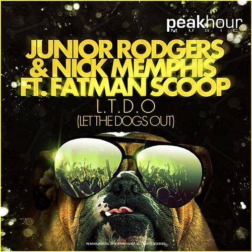 Play & Download L.T.D.O. (Let the Dogs Out) by Fatman Scoop | Napster