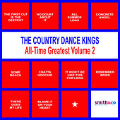 Play & Download The Country Dance Kings: All-Time Greatest, Volume 2 by Country Dance Kings | Napster