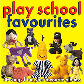 Play School Favourites by Play School