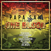 One Blood by Papa San