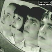Play & Download The Genius of Komeda by Komeda | Napster
