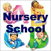 Nursery School by Various Artists
