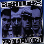 Kickin' Into Midnight by Restless