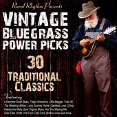 Play & Download Vintage Bluegrass: Power Picks - 30 Traditional Classics by Various Artists | Napster